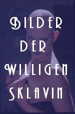 Willige Sklavin
